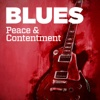 Blues: Peace & Contentment