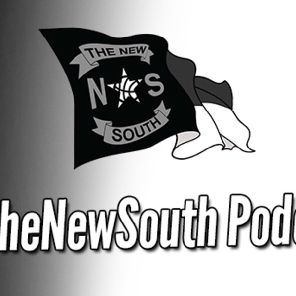 #TheNewSouth Podcast