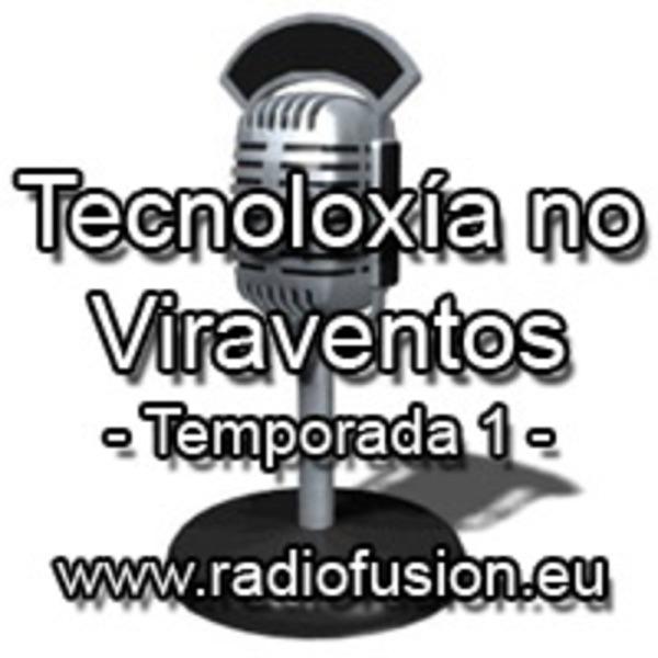 Tecnoloxía no Viraventos - Temporada 1