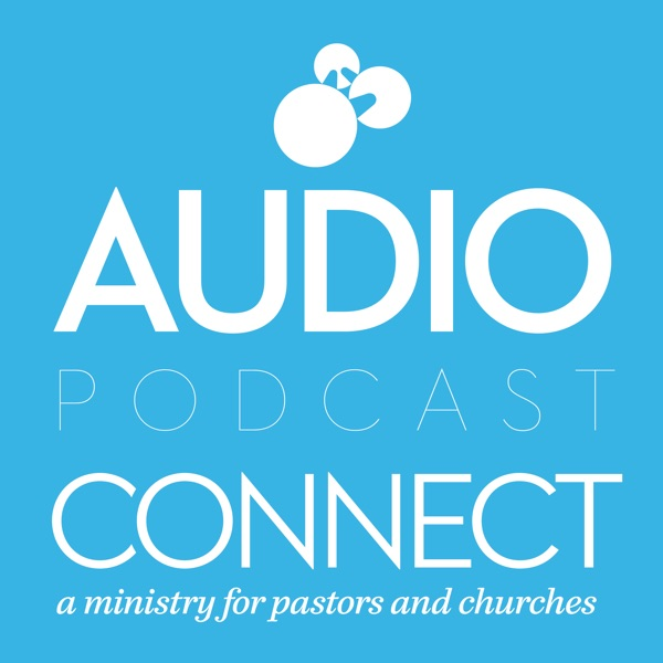 Connect Audio Podcast - Gateway Church