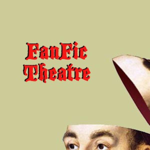 FanFic Theatre