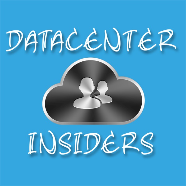 The Data Center Insiders Podcast: Virtualization | Cloud Computing | Enterprise IT | VMware | EMC