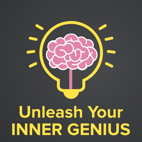 The UNLEASH Your Inner Genius Podcast