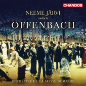Les contes d'Hoffmann: Barcarolle - L'Orchestre de la Suisse Romande & Neeme Järvi