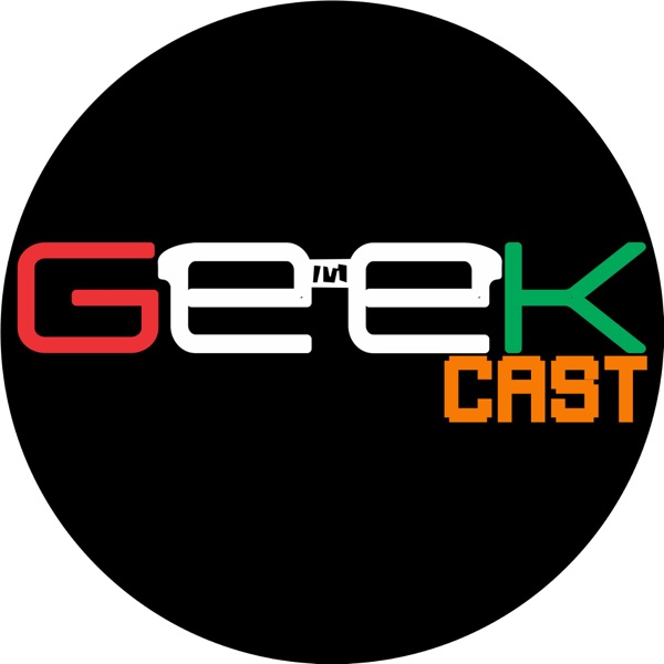 GeekCast Podcast
