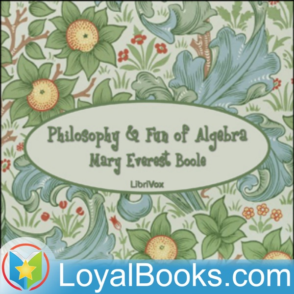 Philosophy and Fun of Algebra by Mary Everest Boole