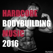 Hardcore Bodybuilding Music 2016