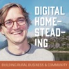Digital Homesteading: Building Rural Business and Community