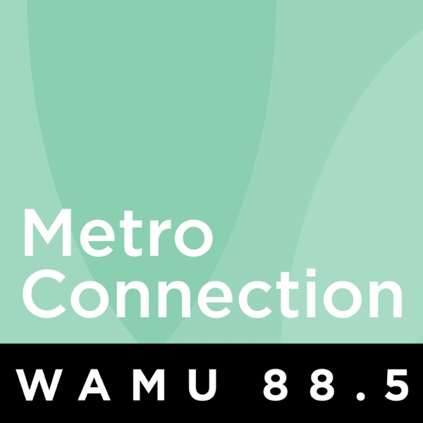 WAMU: Metro Connection