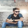 Ishq Ho Gya - Single
