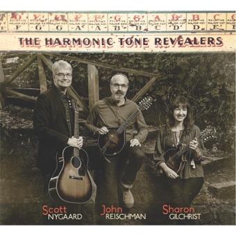 The Harmonic Tone Revealers – John Reischman, Scott Nygaard & Sharon Gilchrist