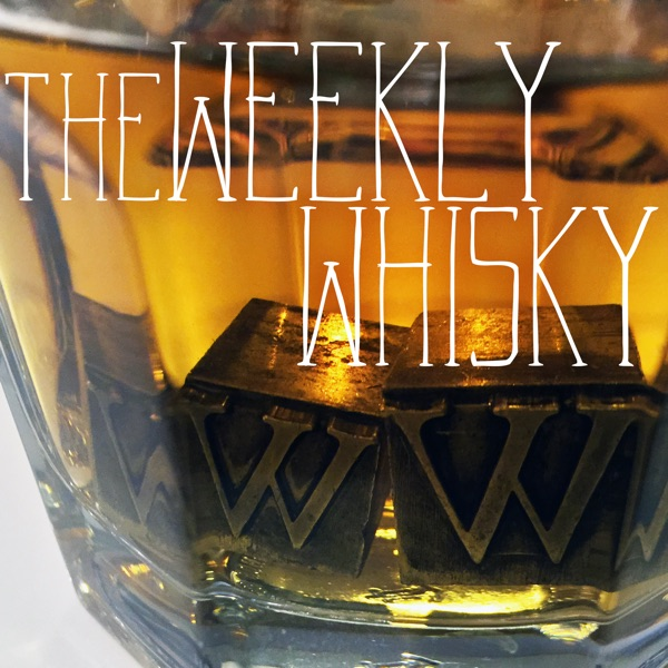 The Weekly Whisky