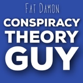 Download Fat Damon - Conspiracy Theory Guy