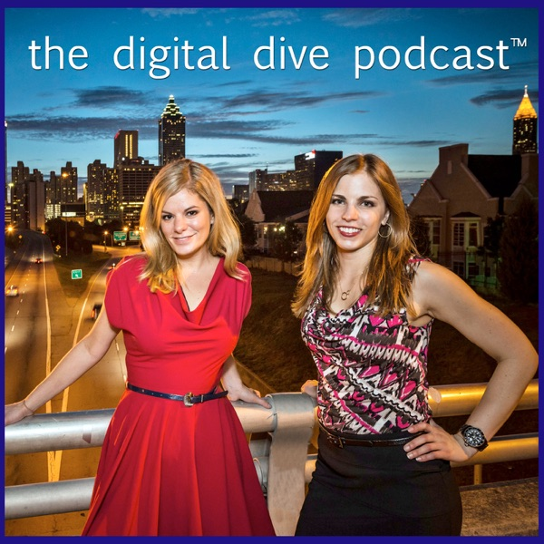 The Digital Dive Podcast™