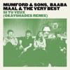 Si tu veux (OkayShades Remix) - Single, Mumford & Sons, Baaba Maal & The Very Best