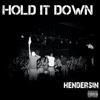 Hold It Down - Single