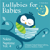Lullabies for Babies: Nokto Naptime, Vol. 4 (Well-Known Tunes and Nursery Rhymes for Children, Toddlers, Infants, Sleep Aid, Relaxation, Meditation, Lullaby) - Nokto Music