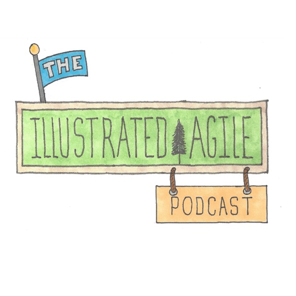The Illustrated Agile Podcast