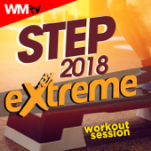 Step 2018 Extreme Workout Session (60 Minutes Non-Stop Mixed Compilation for Fitness & Workout 140 Bpm / 32 Count)