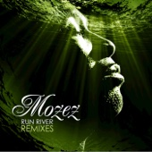 Mozez - Run River (Ray Mang Remix) artwork