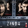 Zinda Original Motion Picture Soundtrack