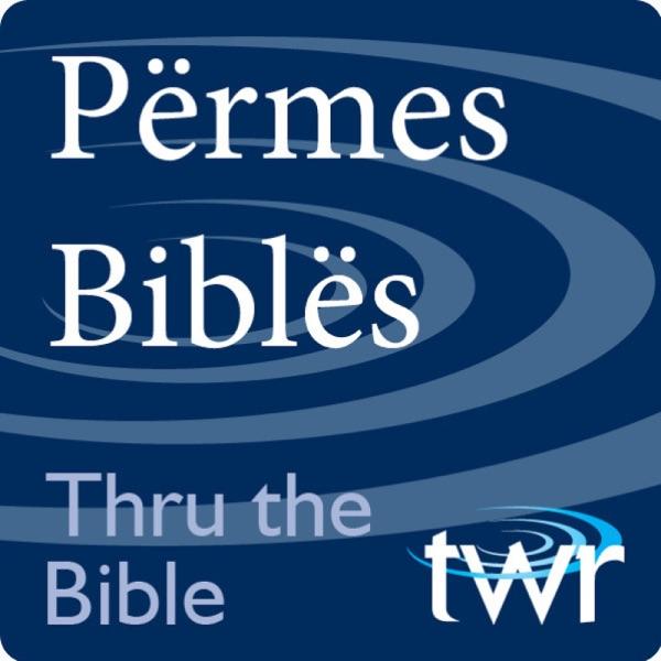 Përmes Biblës @ ttb.twr.org/albanian