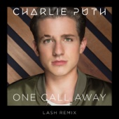 One Call Away (Lash Remix) - Charlie Puth