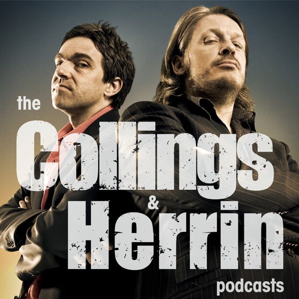 The Collings and Herrin Podcasts