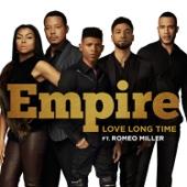 Love Long Time (feat. Serayah & Romeo Miller) - Empire Cast