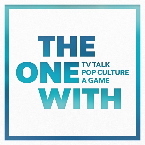 The One With Podcast | Discussing the TV Show FRIENDS, Pop Culture and Games