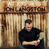 All Eyes On Us - Jon Langston