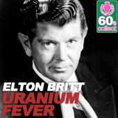Download Elton Britt - Uranium Fever (Remastered)