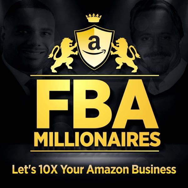 Amazon FBA Millionaires: Quit your day job and enjoy the FBA Millionaire lifestyle