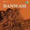 Banwasi