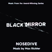 Black Mirror: Nosedive (Music from the Original TV Series)
