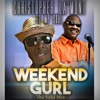 Weekend Gurl (Tha Soul Mix) [feat. Mp Soul] - Single