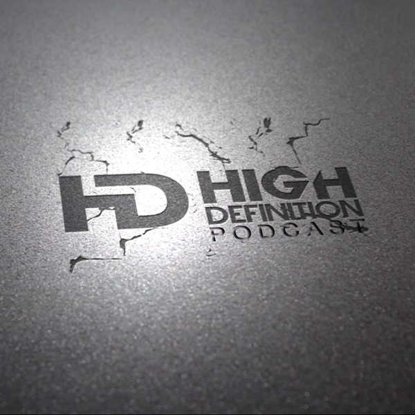 The High Definition Podcast » Podcasts