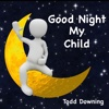 Good Night My Child - Single