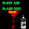 Blood and Black Rum Podcast
