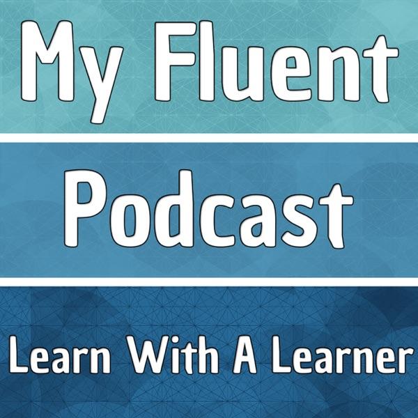 my fluent podcast