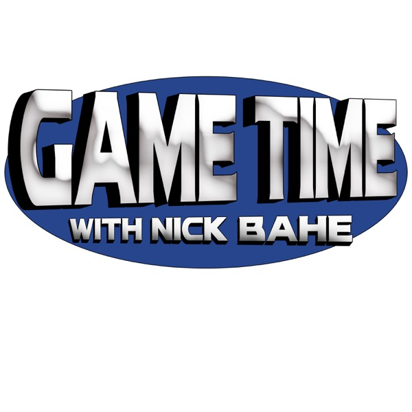 Game Time with Nick Bahe