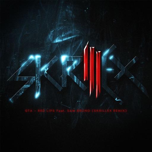 Red Lips (feat. Sam Bruno) [Skrillex Remix] - GTA