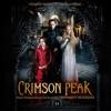クリムゾン・ピーク (Crimson Peak) [Original Soundtrack]
