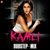 Kamli Dubstep Mix Single