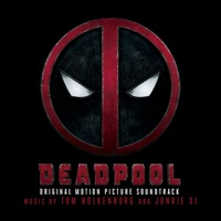 Deadpool - Official Soundtrack