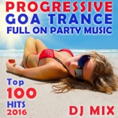 Progressive Goa Trance Full on Party Music Top 100 Hits 2016 DJ Mix