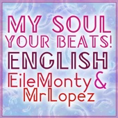 My Soul Your Beats! [English Cover]