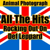 All the Hits: Rocking out on Greatest Def Leppard - Animal Photograph Cover Art