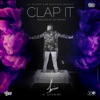 Clap It feat The PropheC Single
