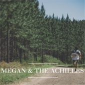 Megan & the Achilles - EP